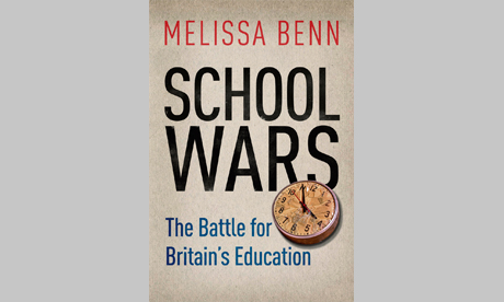 School Wars by Melissa Benn