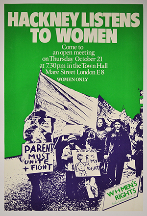 'Hackney Listens To Women' poster. Image: Hackney Museum
